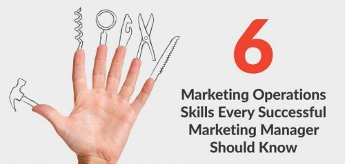 6 Marketing Operations Skills for Successful Marketing Managers