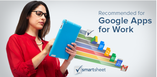 """Smartsheet Named by Google as One of the First Solutions """"Recommended for Google Apps for Work"""""""
