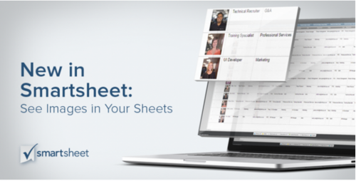 New in Smartsheet:  See Images in your Sheets
