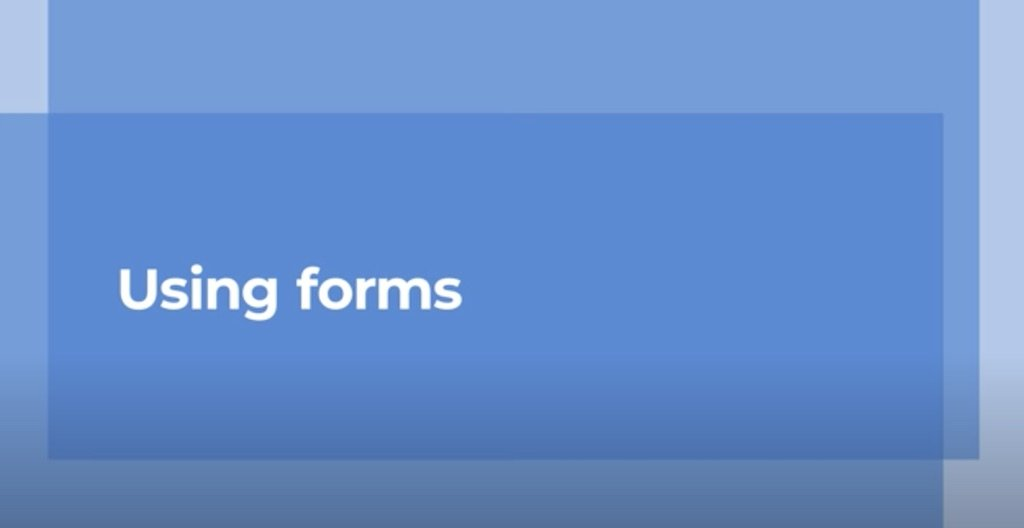 Using Forms